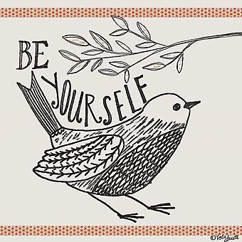 Be Yourself Poster Print by Katie Doucette