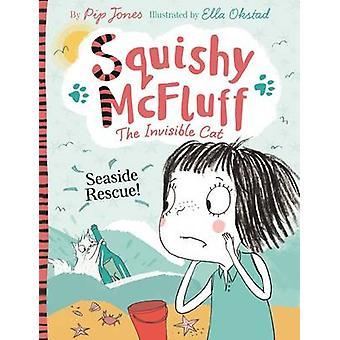 Squishy McFluff - Seaside räddning! (Huvudsakliga) av Pip Jones - Ella Okstad -