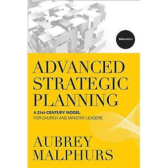 Avanzate di pianificazione strategica - un modello del 21 ° secolo per la Chiesa e Mini