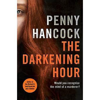Die Verdunkelung Stunde von Penny Hancock - 9780857206251 Buch