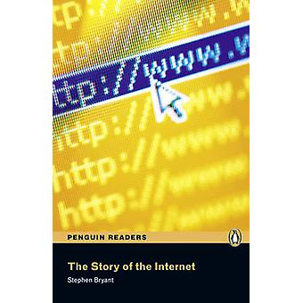 The Story of the Internet - Level 5 (2nd Revised edition) by Stephen B