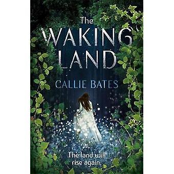 Den vakna marken av Callie Bates - 9781473638754 bok