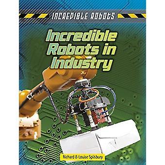 لا يصدق الروبوتات في الصناعة من لويز سبيلسبوري--ريتشارد سبيلسبوري