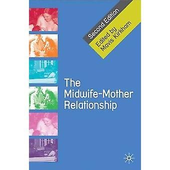 Jordemoder-mor forholdet af Mavis J. Kirkham - 9780230577367 B