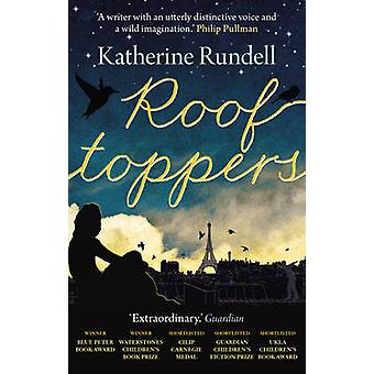Rooftoppers (Main) by Katherine Rundell - 9780571280599 Book
