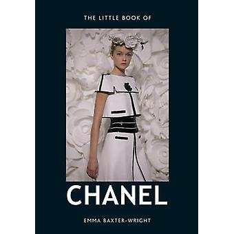 The Little Book of Chanel Emma Baxter-Wright - 9781780971926 Buch