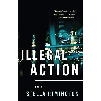 Illegal Action (Vintage Crime/Black Lizard)