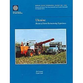 Ukraina: Översyn av gården omstrukturering upplevelser