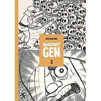 Barefoot Gen: A Cartoon Story of Hiroshima Vol. 3: Life After the Bomb v. 3 (Barefoot Gen)