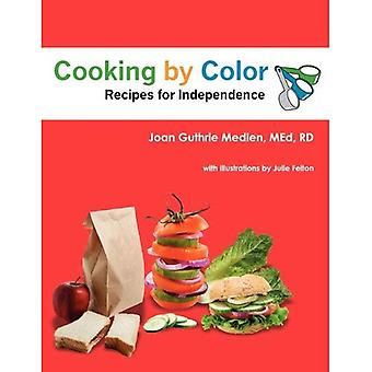 Cuisson par couleur: recettes pour l'indépendance
