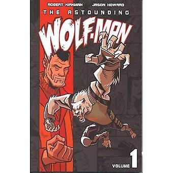 Astounding Wolf-Man, le: c. 1 (loup-garou)