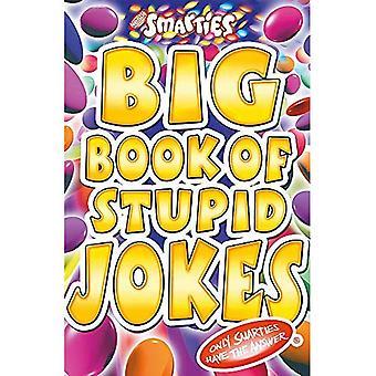 Smarties gros livre de blagues stupides (Smarties)