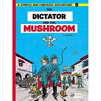 Spirou & Fantasio T9 - the Dictator and the Mushroom