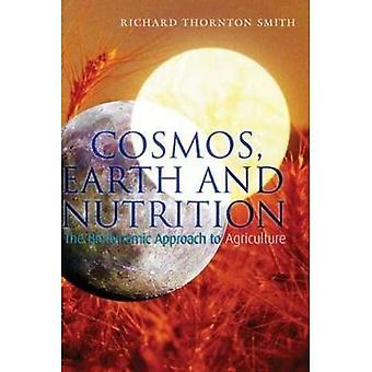 Kosmos, jord och näring: metoden biodynamiska jordbruk