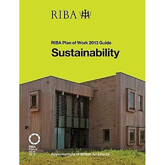 Sustainability: RIBA Plan of Work 2013 Guide