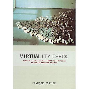 Virtualitet Check: Magtforhold og Alternative strategier i informationssamfundet