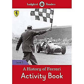 A History of Ferrari Activity Book - Ladybird Readers Level 3