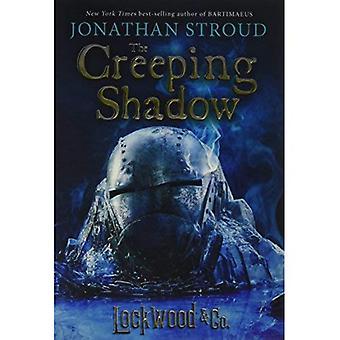 Lockwood & Co., Book Four the Creeping Shadow (Lockwood & Co.)