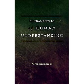 Fundamentals of Human Understanding