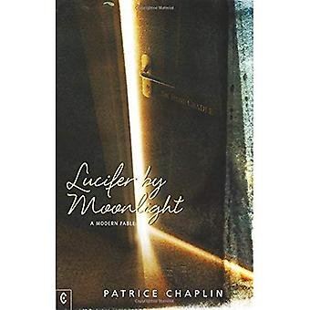 Lucifer by Moonlight: A Modern Fable