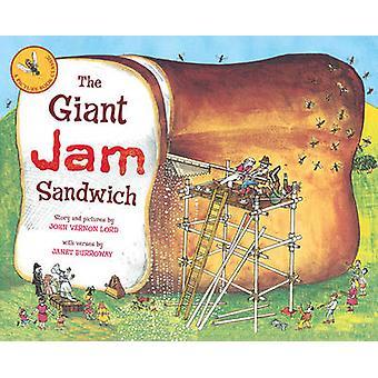 The Giant Jam Sandwich by John Vernon Lord - Janet Burroway - 9781849