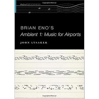 Brian Eno's Ambient 1 - Music for Airports by Brian Eno's Ambient 1 - M