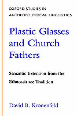Plastic Glasses  Church Fathers Sehommetic Extension from the Ethnoscience Tradition by Kronenfeld & David