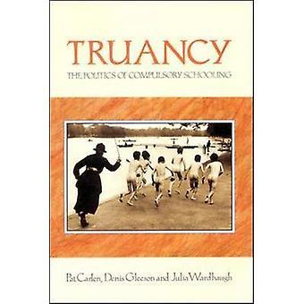 Truancy by Carlen & Pat