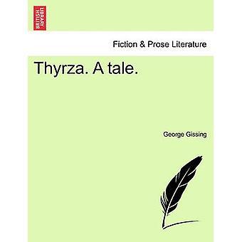 Thyrza. A tale. by Gissing & George
