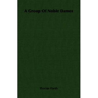 A Group Of Noble Dames by Hardy & Thomas