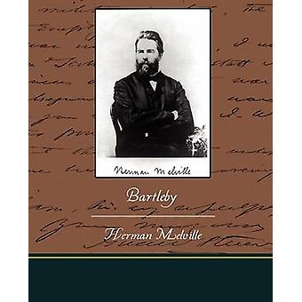 Bartleby by Melville & Herman