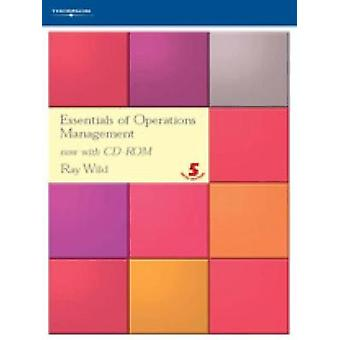 Essentials of Operations Management by Wild & Ray