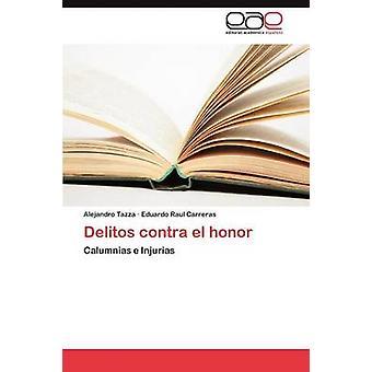 Delitos Contra El Honor de Tazza Alejandro