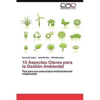 10 Aspectos Claves Para La Gestion Ambiental by L. Pez & Marieudil