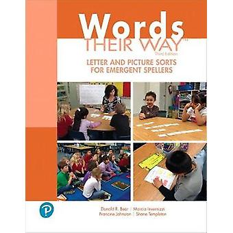 Words Their Way Letter and Picture Sorts for Emergent Spellers by Don