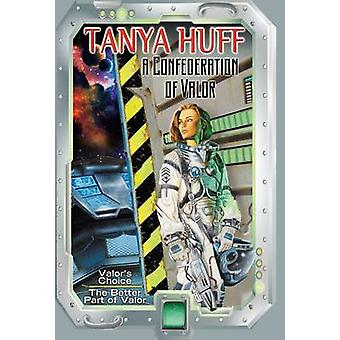 A Confederation of Valor by Tanya Huff - 9780756410414 Book