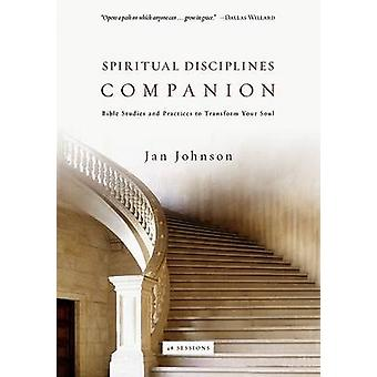Spiritual Disciplines Companion - Bible Studies and Practices to Trans