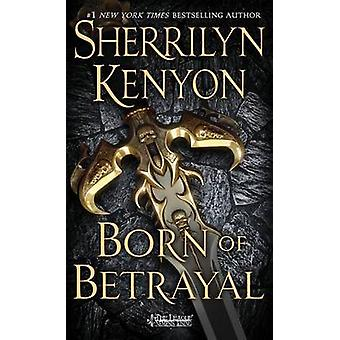 Born of Betrayal by Sherrilyn Kenyon - 9781250080806 Book