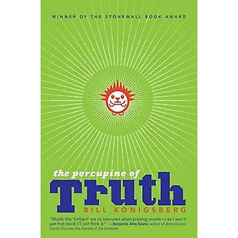 The Porcupine of Truth by Bill Konigsberg - 9781338032451 Book