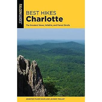 Best Hikes Charlotte - The Greatest Views - Wildlife - and Forest Stro
