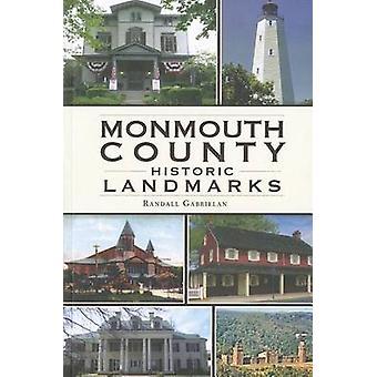 Monmouth County Historical Landmarks by Randall Gabrielan - 978160949