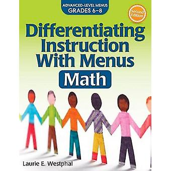 Differentiating Instruction with Menus - Math (2nd Ed.) - Advanced Leve