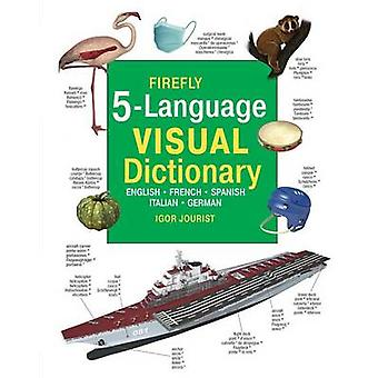 Firefly 5 Language Visual Dictionary - English - French - German - Ita