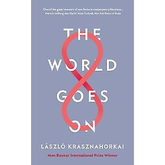 The World Goes On by The World Goes On - 9781788160124 Book