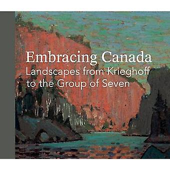 Embracing Canada - Landscapes from Krieghoff to the Group of Seven - 9