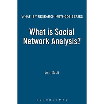 What Is Social Network Analysis? by John Scott - 9781849668170 Book