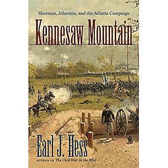 Kennesaw Mountain: Sherman, Johnston ja Atlantan kampanja (Civil War America (Hardcover))