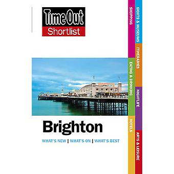 Time Out Brighton Shortlist by Time Out Guides Ltd.