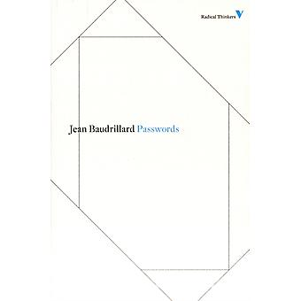 Passwords (Radical Thinkers Classic Editions) (Paperback) by Baudrillard Jean