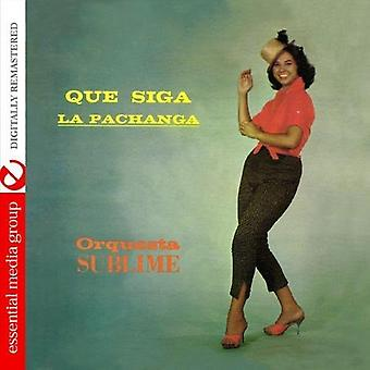 Orquesta Sublime - Que Siga La Pachanga [CD] USA import